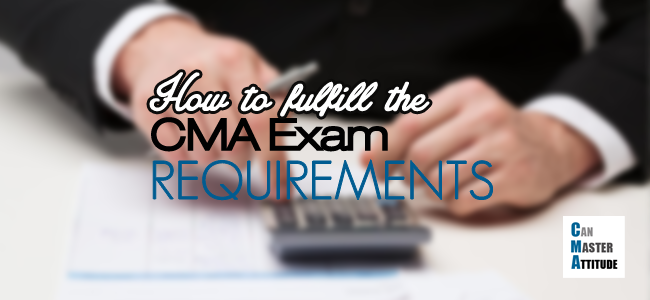cma exam requirements