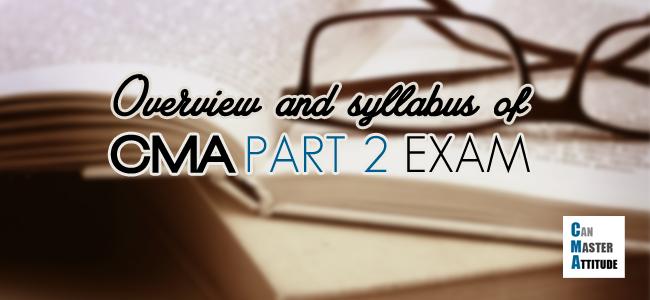 cma exam part 2