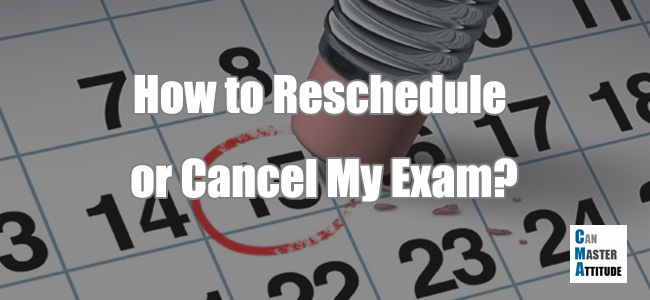 cma exam reschedule cancellation