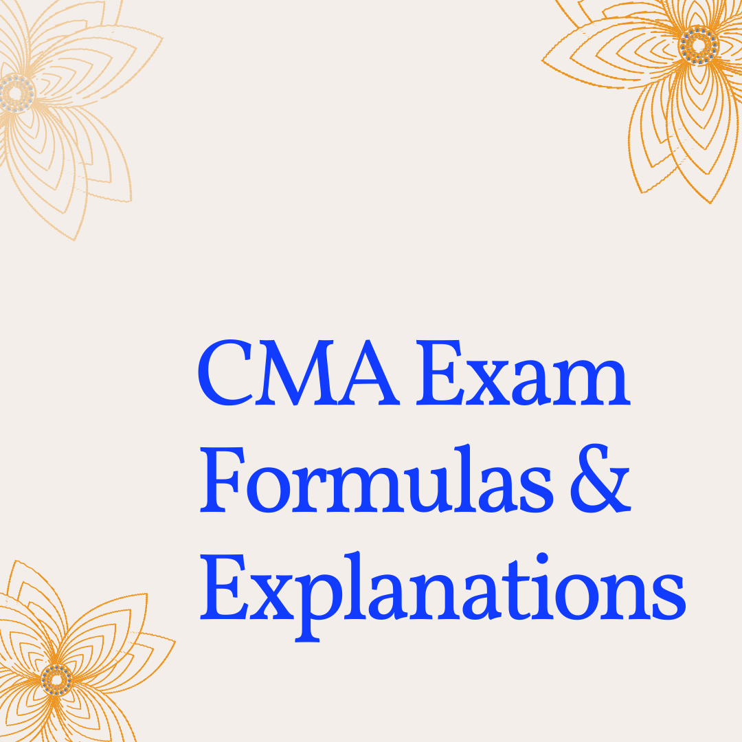 cma exam formulas explanations