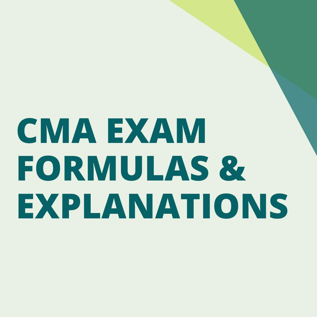 cma exam formulas and explanations